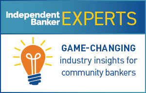 the text Independent Banker in white with giant orange text saying EXPERTS beside it. Below is an orange cartoon lightbulb with yellow light lines coming off, a white filiment and blue screw base and the text GAME-CHANGING industry insights for community bankers beside