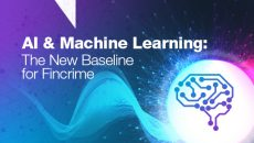 Thumbnail for AI & Machine Learning: The New Baseline for Financial Crime