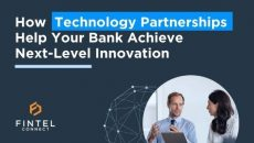 Thumbnail for How technology partnerships help your bank achieve next-level innovation